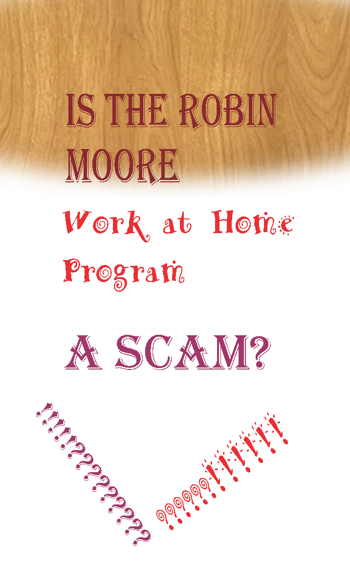 Robin Moore Work At Home Program Reviews